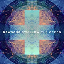 Best newsong swallow the ocean Reviews