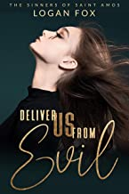 Deliver us from Evil: A Reverse Harem Dark Romance Series (The Sinners of Saint Amos Book 3)