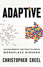 Adaptive: Scaling Empathy and Trust to Create Workplace Nirvana
