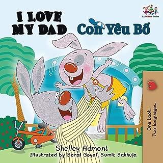 I Love My Dad: English Vietnamese (English Vietnamese Bilingual Collection) (Vietnamese Edition)