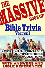 The Massive Book of Bible Trivia, Volume 1: 1,200 Bible Trivia Quizzes (A Massive Book of Bible Quizzes) Kindle Edition