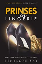 Prinses in lingerie (English Edition)