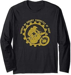 When In Doubt Throttle It Out - Dirt Bike Motocross Gift Long Sleeve T-Shirt