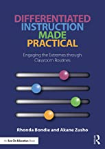 Differentiated Instruction Made Practical: Engaging the Extremes through Classroom Routines (English Edition)