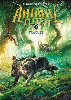 Animal Totem: N? 2 - Traqu?s