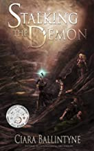 Stalking the Demon (The Seven Circles of Hell Book 2)