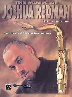 The Music of Joshua Redman: Solo Transcriptions (Tenor Saxophone) (WB Jazz Solo)