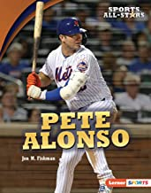 Pete Alonso (Sports All-Stars (Lerner ™ Sports))