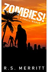 Zombies!: Book 1: A Small World Kindle Edition