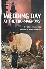 Wedding Day at the Cro-Magnons (Oberon Modern Plays) (English Edition) Format Kindle