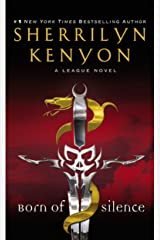 Born of Silence (The League Series Book 5) Kindle Edition