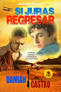 Si Juras Regresar: Elio & Oliver: La historia completa. (Spanish Edition)