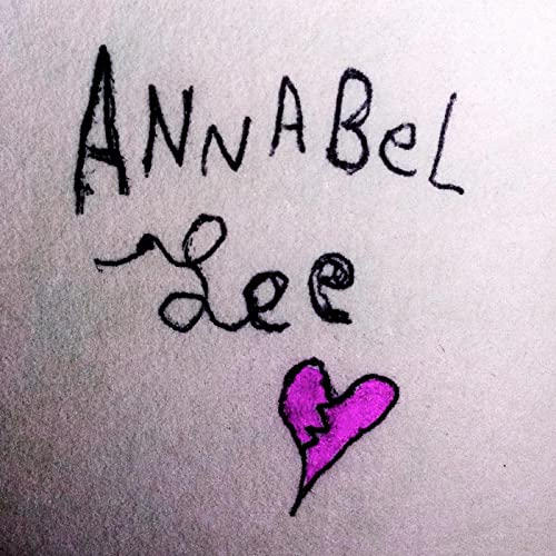 Annabel Lee By Edgar Allan Poe - Single