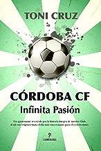 Córdoga CF Infinita Pasión (Andalucía)