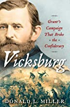 Vicksburg: Grant's Campaign That Broke the Confederacy