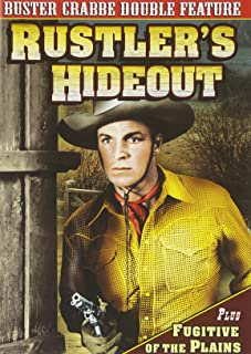 Buster Crabbe Double Feature: Rustler's Hideout 1945 Fugitive Of The Plains 1943