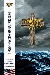 1-800-AGE-OR-WISDOM Kindle Edition