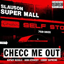 Checc Me out (feat. Dom Kennedy & Cobby Supreme) [Explicit]
