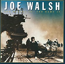 Best joe walsh you bought it you name it Reviews