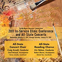 2011 Florida Music Educators Association: All-State Concert Choir & All-State Reading Chorus