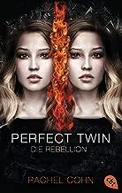 Perfect Twin - Die Rebellion (Die Perfect Twin-Reihe 2) (German Edition)