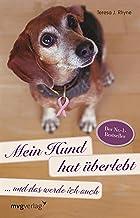 Mein Hund hat überlebt und das werde ich auch (German Edition)