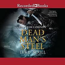 Dead Man's Steel: The Grim Company, Book 3