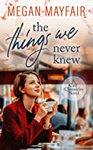 The Things We Never Knew (Café Chronicles 2)