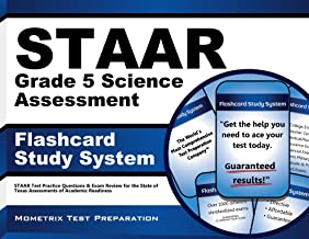 STAAR Grade 5 Science Assessment Flashcard Study System: STAAR Test Practice Questions & Exam Review for the State of Texas Assessments of Academic Readiness