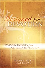 Designed for Devotion: A 365-Day Journey from Genesis to Revelation Kindle Edition