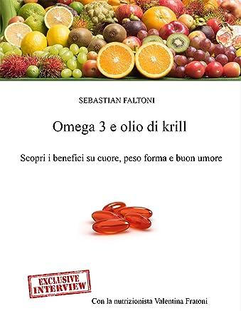 Omega 3 e Olio di Krill: Scopri i benefici su cuore, peso forma e buon umore
