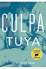 Culpa tuya (Culpables 2) (Spanish Edition) Format Kindle