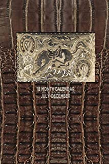 18 MONTH CALENDAR JULY - DECEMBER: 6x9 calendar planner organizer : leather like cover with antique belt buckle : horse rodeo cowboy cowgirl