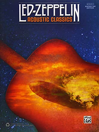 Led Zeppelin Acoustic Classics: Authentic Guitar Tab Edition