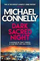 Dark Sacred Night: A Ballard and Bosch Thriller (Ballard & Bosch 1 Book 21) (English Edition) Format Kindle