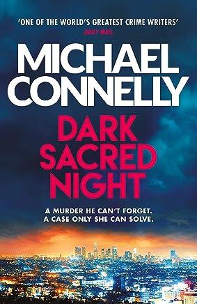 Dark Sacred Night: The Brand New Ballard and Bosch Thriller (Harry Bosch Series Book 21) (English Edition)