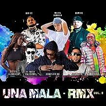 UNA MALA RMX VOL. 2 (feat. Demaik, Gailen La Moyeta, Poeta Callejero, NJuice & Liro Shaq)