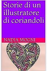 Storie di un illustratore di coriandoli (Cuori urbani Vol. 2) Formato Kindle