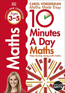 10 Minutes A Day Maths, Ages 3-5 (Preschool): Supports the National Curriculum, Helps Develop Strong Maths Skills