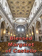 Blessed Margaret of Castello (Holy Innocence Book 6)