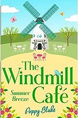 The Windmill Café: Summer Breeze (The Windmill Café, Book 1) Kindle Edition
