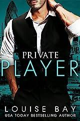 Private Player: A Billionaire Romance (English Edition) Format Kindle