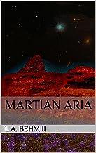 Martian Aria (The Brumbar Narratives Book 1)