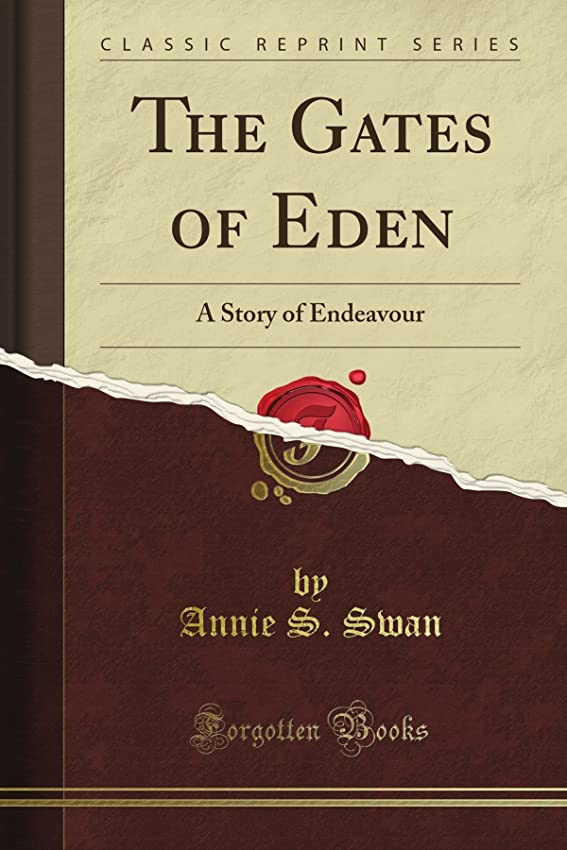 ピボットスリッパ絶望The Gates of Eden: A Story of Endeavour (Classic Reprint)