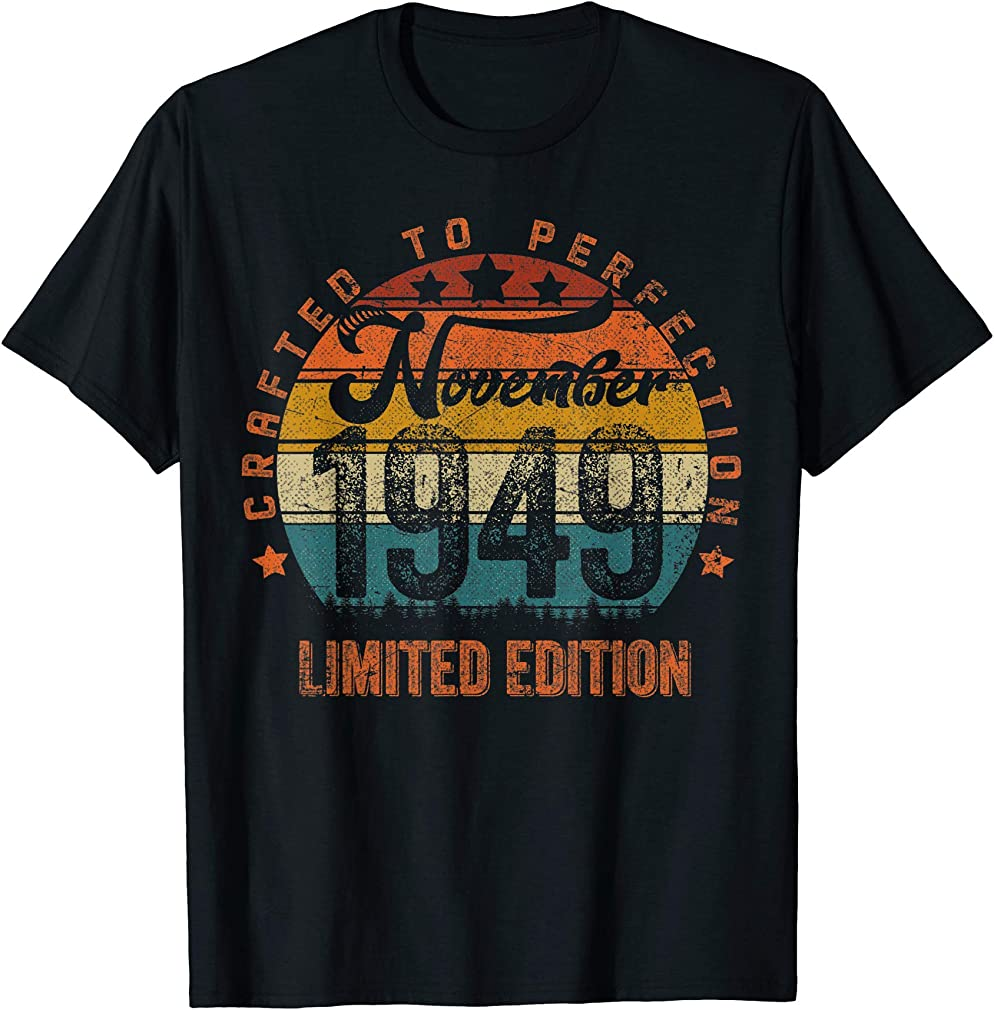 Classic 70th Birthday Gift Mens Womens Vintage November 1949 T-shirt