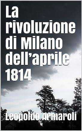 La rivoluzione di Milano dell'aprile 1814
