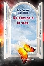 En la Tierra de Nunca Quizas: De camino a la vida (Spanish Edition)