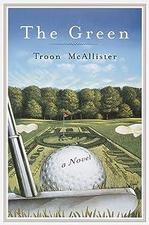 The Green: A Novel