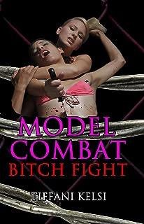 Model Combat: Bitch Fight