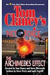 Tom Clancy's Net Force: The Archimedes Effect Kindle Edition
